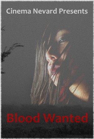 Blood Wanted coming soon